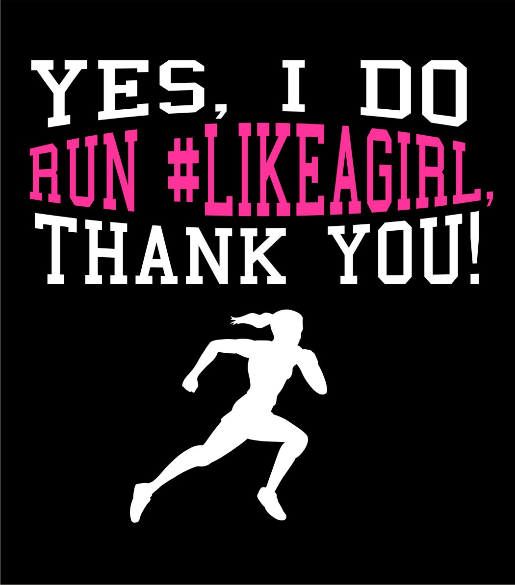 Run Like A Girl Shirt design