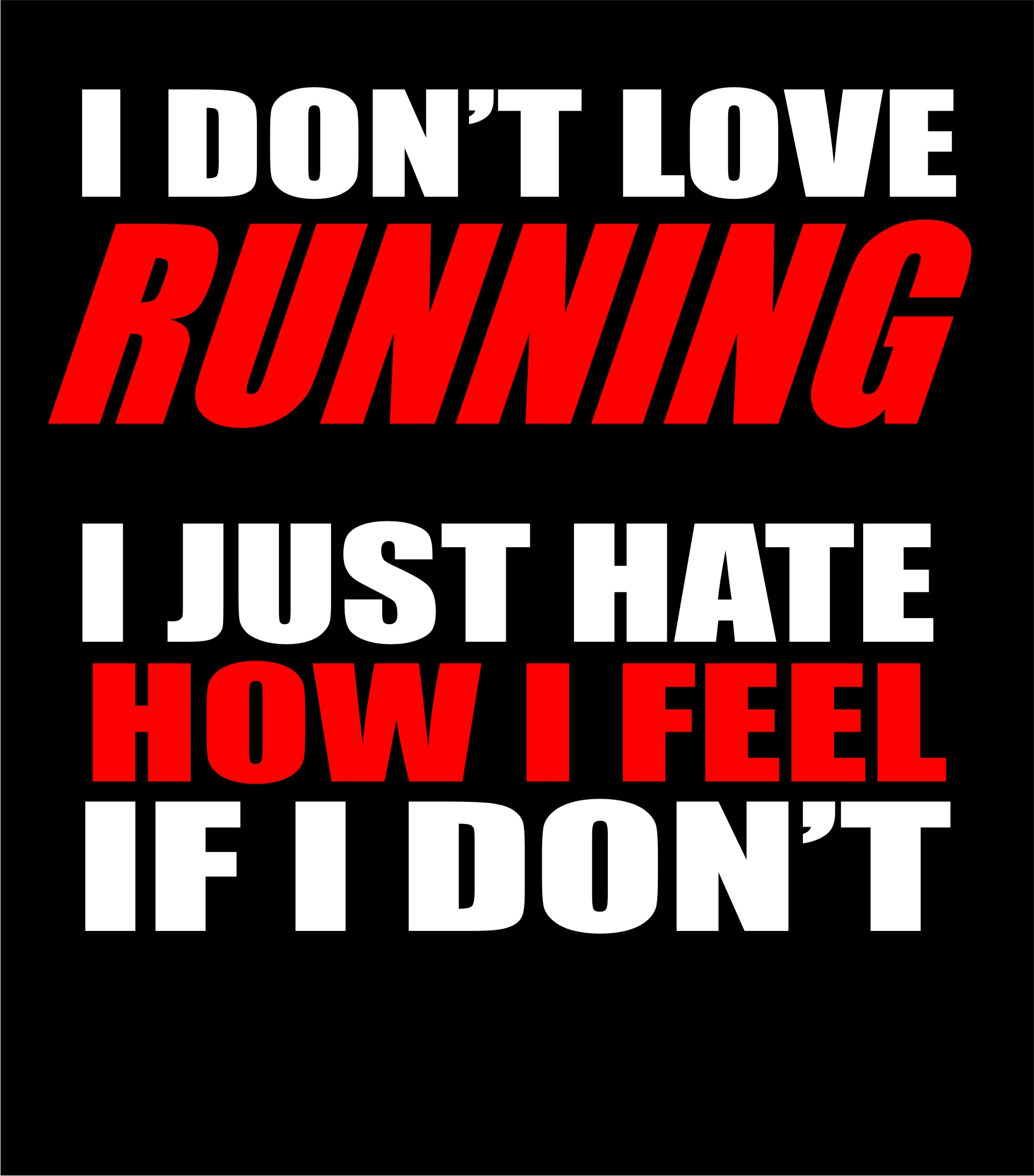 Running - I Don't love Running - Shirts
